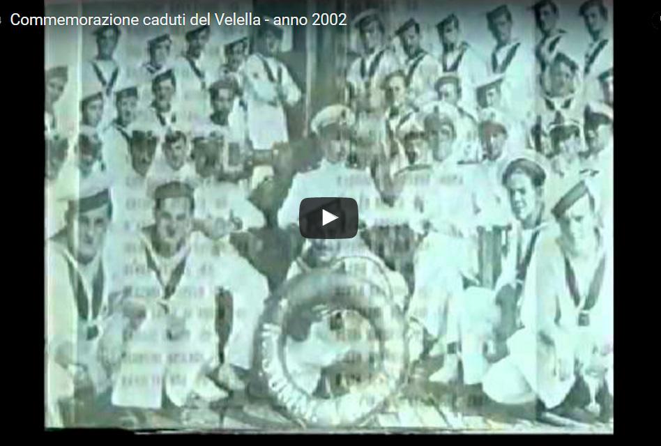 Video; Commemorazione Velella 2002
